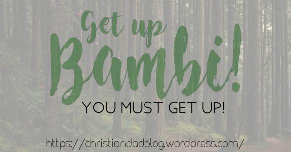 get_up_bambi